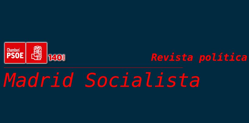 Revista Política | Madrid Socialista |🌹 | Nº 01