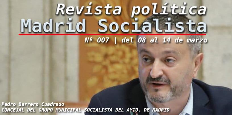 Revista Política | Madrid Socialista |🌹 | Nº 07