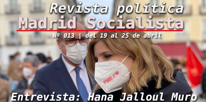 Chamberí | Madrid Socialista | Nº 013 | del 19 al 25 de abril de 2021| 1ªÉpoca